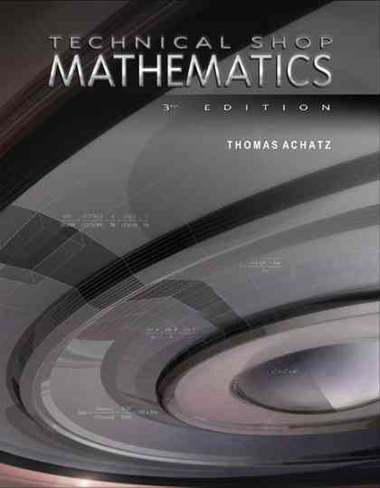 Technical Shop Mathematics By Achatz, Thomas/ Anderson, John G./ Mckenzie, Kathleen