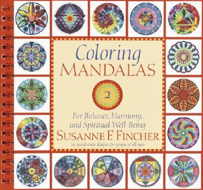 Coloring Mandalas 2 By Fincher, Susanne F.